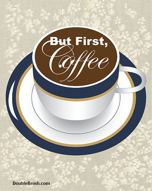 But_first_coffee_3__42389.1392391497.1280.1280