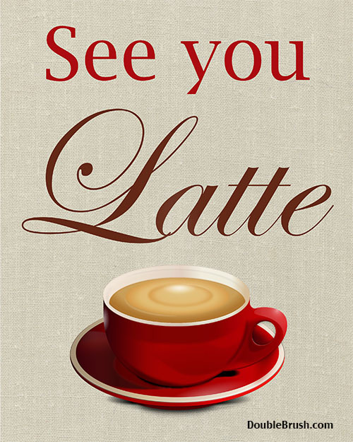 See_you_latte_linen__85814.1392391474.1280.1280